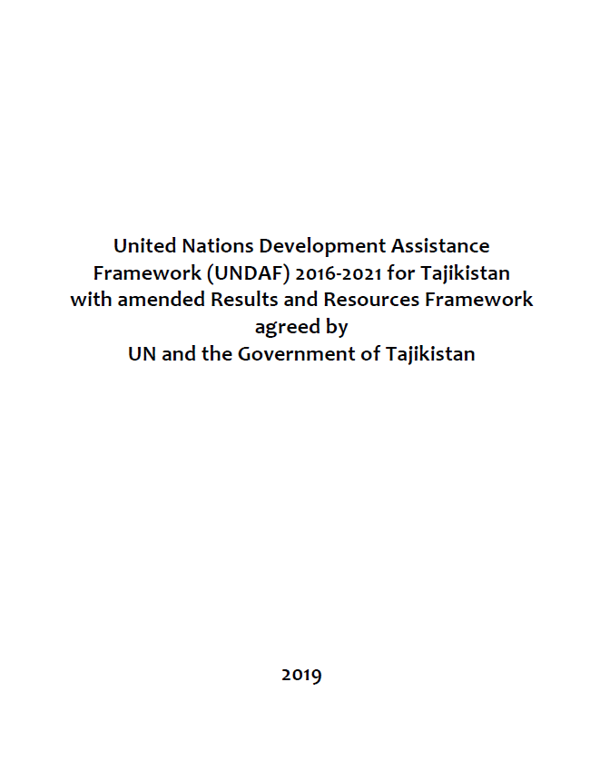 United Nations Development Assistance Framework (UNDAF) 2016‐2021 for Tajikistan